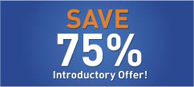 Save 75% Introductory Offer